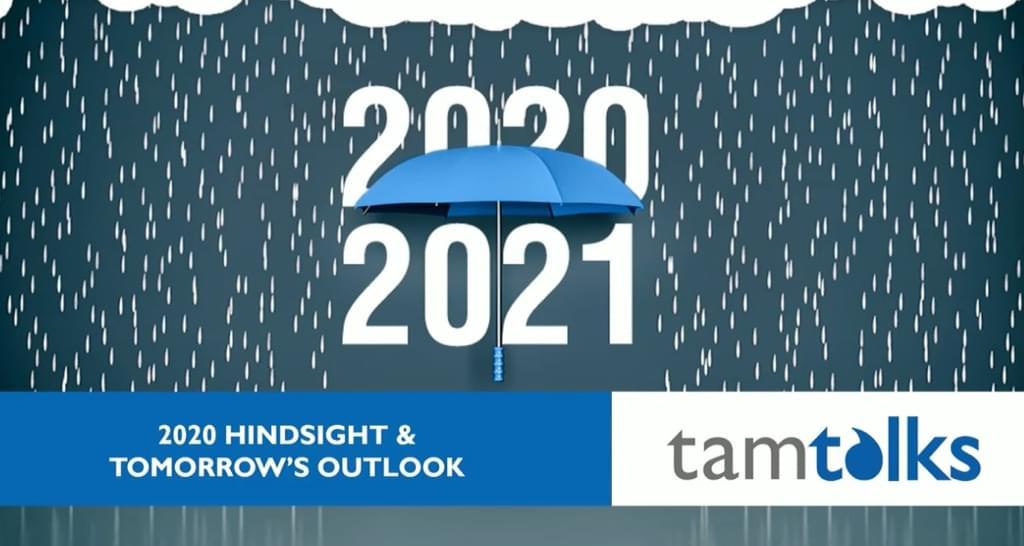 tam-talks-2020-hindsight-2021-outlook-video